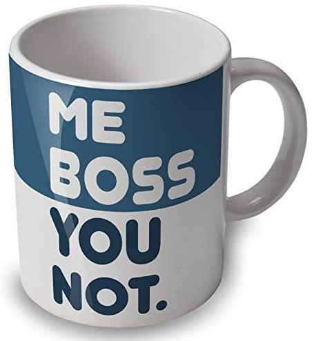 "Tazza umoristica ""Me Boss You Not"""