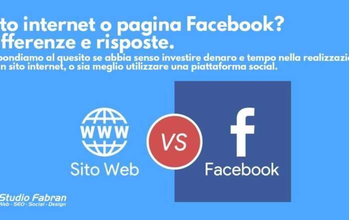 Sito internet o pagina Facebook? Differenze e risposte.